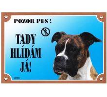 Farebná ceduľka Pozor pes Boxer nemecký